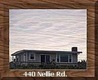 440 Nellie Rd.